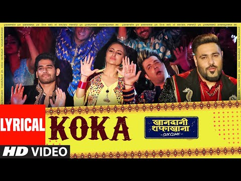 Download Lagu  al: Koka   Khandaani Shafakhana   Sonakshi S, Badshah,Varun S    Tanishk B,Jasbir J, Dhvani B Mp3 Free