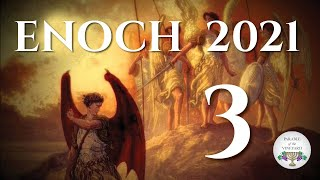 Enoch:  Instructions for believers living at the END (2018 - 2019) Part 3 of 3