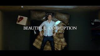 Beautiful Corruption - Official Trailer (2018)