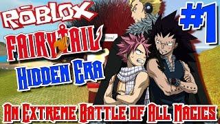 AN EXTREME BATTLE OF ALL MAGICS! | Roblox: Fairy Tail Hidden Era - Episode 1