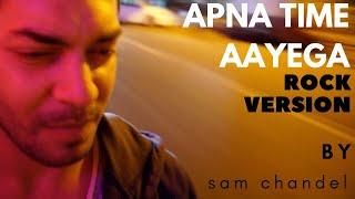 Apna Time Aayega Gully Boy Ranveer Singh Alia Bhatt Divine Rock Version Sam Chandel