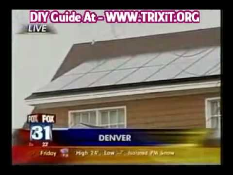 Solar Power - Home Made Working Solar Power Systems Save $$