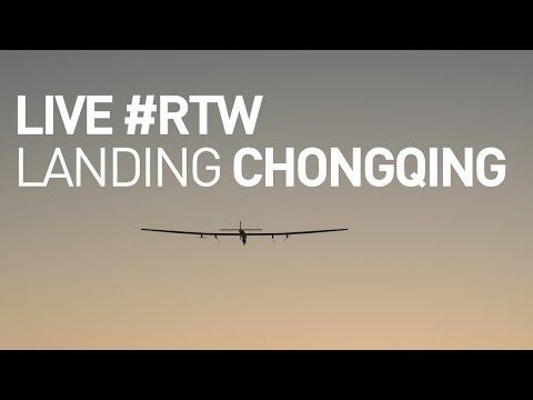 Live: Solar Impulse Airplane - Landing In Chongqing - #rtw Attempt video
