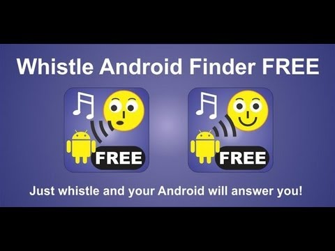 Encuentra Tu Telefono Android Silbando Con Whistle Android Finder