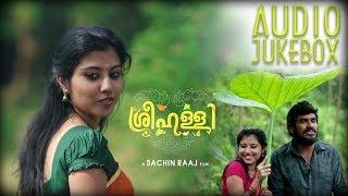 Sreehalli Movie | Audio Juke Box | Official | Rajesh Babu | Shimjith Sivan