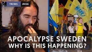 Apocalypse Sweden! Why is this happening?