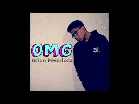 Brian Mendoza - OMG (Official Audio)
