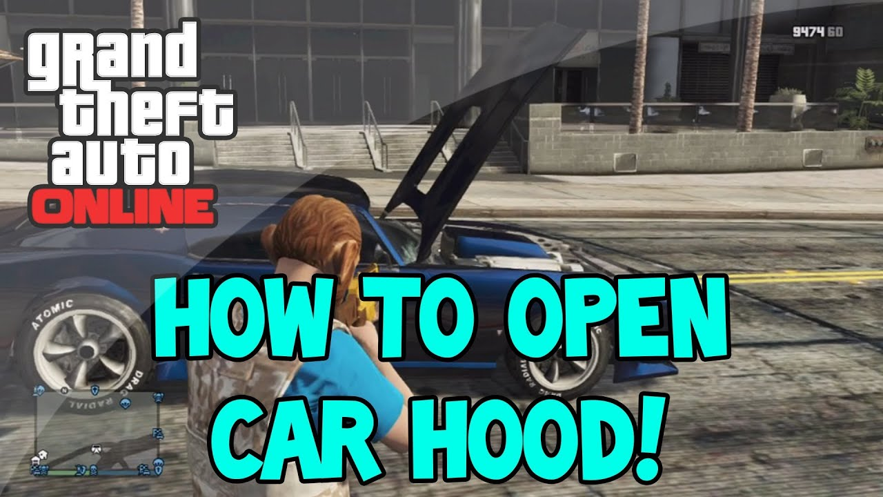 How to open the hood in GTA 43