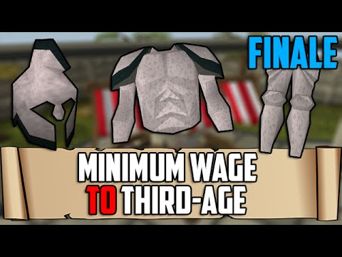 Runescape: Minimum Wage To Third-Age – FINALE