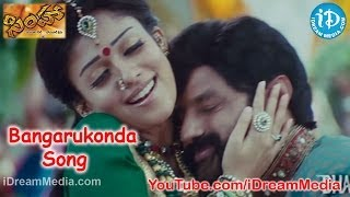 Bangarukonda Song - Simha Movie Songs - Balakrishna - Nayantara - Namitha - Sneha Ullal