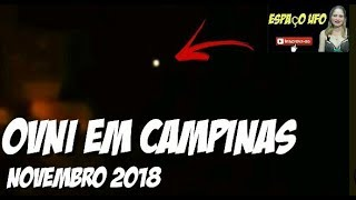 INCRÍVEL OVNI em Campinas SP Novembro de 2018 - By Ufólogo Amador André Lazzari