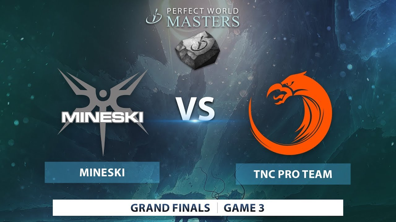 TNC Pro Team vs Mineski | Game 3 | Perfect World Masters