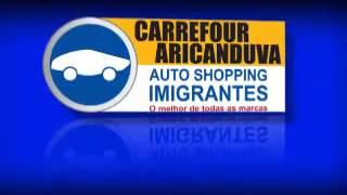 Feirão Auto Shopping Imigrantes Carrefour Aricanduva