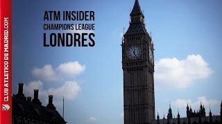 ATM INSIDER | CHAMPIONS LEAGUE SEMIFINAL, LONDON | SEMIFINAL DE LA CHAMPIONS, LONDRES