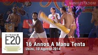 16 Annos A Manu Tenta Festival internazionale del folklore - video Stefano Di Franco
