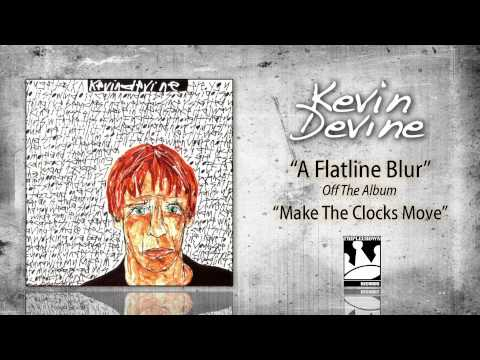 Kevin Devine - A Flatline Blur
