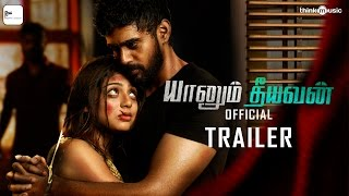 Yaanum Theeyavan Official Trailer