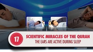 Video: In Quran 18:11, our Ears are listening as we sleep - Quran Miracle