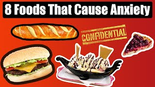 8 Foods That Cause Anxiety! (MUST WATCH!)