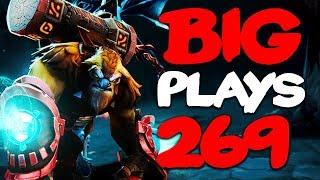 Dota 2 - Big Plays Moments - Ep. 269