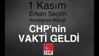CHP'nin Vakti Geldi - 1 Kasım Seçim Şarkısı