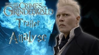 Fantastic Beasts The Crimes Of Grindelwald TRAILER #2 ANALYSE