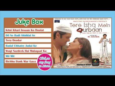 Tere Ishq Mein Qurban - Full Movie Songs - Juke Box video
