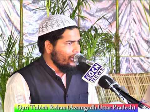 Qari Tabish Rehan of Azamgadh,UP reciting Naath at 21st Jalse Milad Un Nabi of MBT.m2p