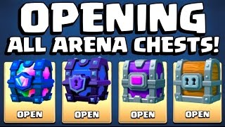 ALL ARENA CHESTS OPENING :: Clash Royale :: SUPER MAGICAL CHEST / LEGENDARY CHEST & MORE!
