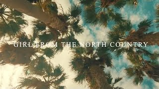 Watch Bob Dylan Girl From The North Country video