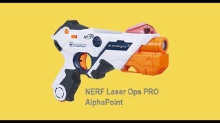 NERF Laser Ops PRO - AlphaPoint Review