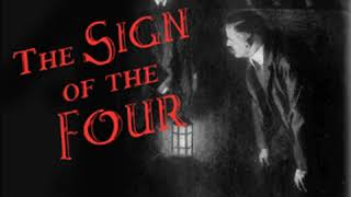 The Sign of the Four (version 2 dramatic reading) by Sir Arthur Conan DOYLE | Full Audio Book