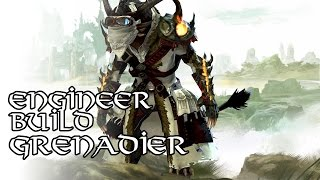 [GW2] Engineer Grenadier Insta-Burst Build