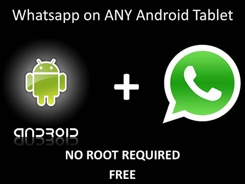 How to Install Whatsapp on any Android Tablet for Free/ No Root Needed