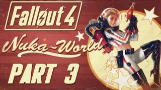 "Fallout 4 - Nuka World DLC - Let's Play - Part 3 - ""Galactic Zone"" 