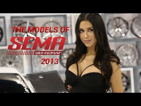 The Models of SEMA 2013