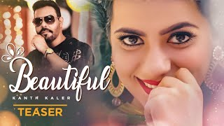 Song Teaser ► Beautiful: Kanth Kaler | Releasing on 24 December 2018