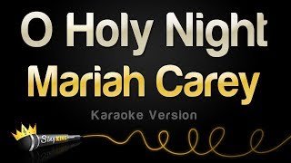 Mariah Carey - O Holy Night (Karaoke Version)