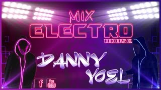 Mix Electro House Dubstep 2016  Dj Danny  d(-_-)b