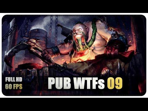 DOTA 2 - Pub WTFs - EP09 @60FPS