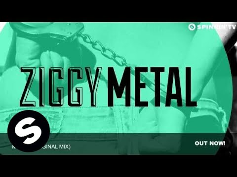 ZIGGY - Metal (Original Mix)