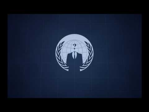 We are Anonymous Theme Song