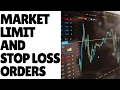 Lesson 6 Order Types Market Limit And Stop Loss Orders mp3