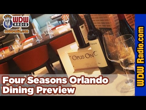 Four Seasons Orlando Dining Preview with Lou Mongello from WDW Radio