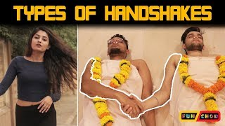 Types of Handshakes  Feat. Nilam Parmar  Funchod Entertainment  Funcho  FC