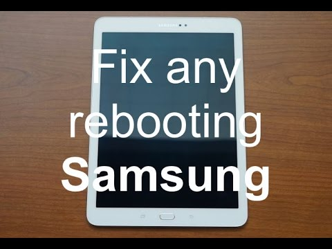 How to fix any Samsung Phone/Tablet that keeps rebooting (Boot Loop)