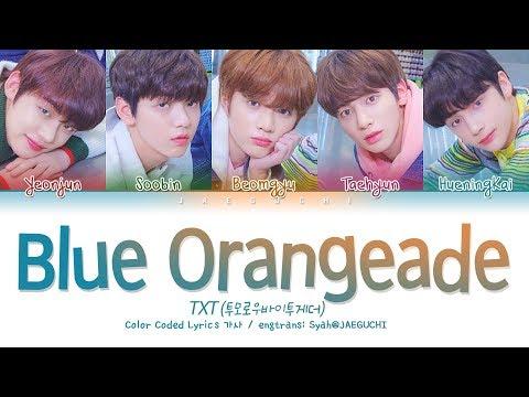 Download  TXT 투모로우바이투게더 - Blue Orangeade Color Coded s Eng/Rom/Han/가사 Gratis, download lagu terbaru
