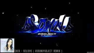 Download Cher - Believe ( DSoundProject remix ) 3Gp Mp4