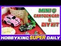1/24 Mini Q Cartoon Car and DIY Kit - HobbyKing Super Daily