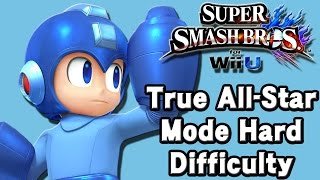 Super Smash Bros. For Wii U (True All-Star Mode Hard Difficulty | Mega Man) 60fps
